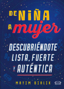 De niña a mujer - Girling Up. How to Be Strong, Smart and Spectacular