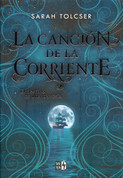 La canción de la corriente - Song of the Current