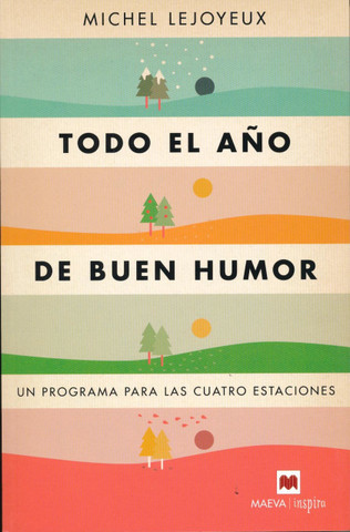 Todo el año del buen humor - Be in a Good Mood All Year Long