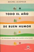 Todo el año del buen humor - Be in a Good Mood All Year Long