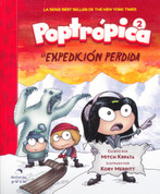 Poptrópica 2. La expedición perdida - Poptropica 2. The Lost Expedition