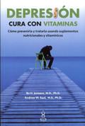 Depresión Cura con vitaminas - The Vitamin Cure for Depression