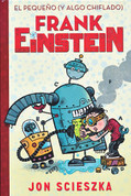 El pequeño y algo chiflado Frank Einstein - Frank Einstein and the Antimatter Motor