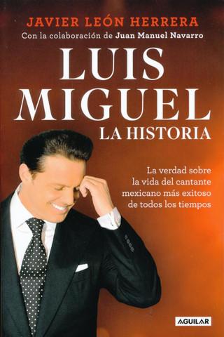 Luis Miguel: La historia - Luis Miguel: My Story
