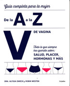 V de vagina - The Complete A to Z for Your V