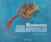 Cuentos mayas - Mayan Tales