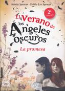 El verano de los ángeles. La promesa - Dark Angels' Summer