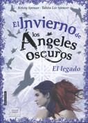 El invierno de los ángeles oscuros. El legado - The Dark Angels' Winter