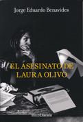 El asesinato de Laura Olivo - The Murder of Laura Olivo