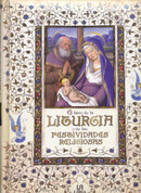 El libro de la liturgia y las festividades religiosas - The Book of Liturgy and Religious Festivals