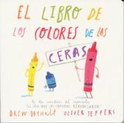 El libro de los colores de las ceras - The Crayons' Book of Colors