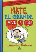 Nate el grande Vive a tope #7 - Big Nate Live It Up
