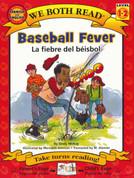Baseball Fever/La fiebre de béisbol