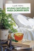 Ayudas naturales para dormir bien - Overcoming Sleep Disorders
