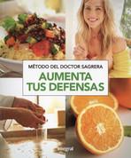 Metodo del Doctor Sagrera Aumenta tus defensas - Dr. Sagrera's Method to Boost Your Defenses