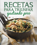 Recetas para triunfar gastando poco - Winning Recipes on a Budget