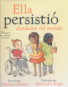 Ella persistió alrededor del mundo - She Persisted Around the World