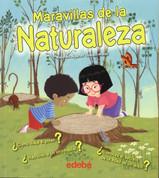 Maravillas de la naturaleza - The Wonders of Nature