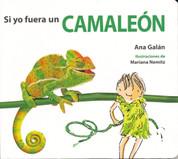 Si yo fuera un camaleón - If I Were a Chameleon