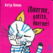 ¡Duerme, gatita, duerme! - Sleep, Kitty, Sleep!
