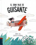 El gran viaje de Guisante - Pea's Great Trip