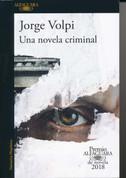 Una novela criminal - A Crime Novel