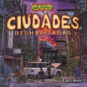 Ciudades deshabitadas - Deserted Cities