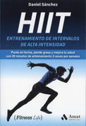HIIT Entrenamiento de intervalos de alta intensidad - HIIT High-Intensity Internval Training