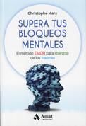 Supera tus bloqueos mentales - Overcome Your Mental Blocks
