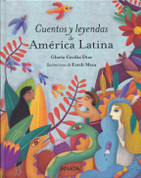 Cuentos y leyendas de América Latina - Stories and Legends from Latin America