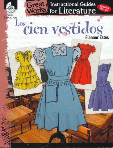 Gret Works Literature Guides: Los cien vestidos - Great Works Literature Guides: The Hundred Dresses
