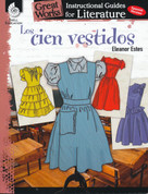 Gret Works Literature Guides: Los cien vestidos - Great Works Literature Guides: The Hundred Dresses