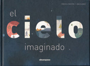 El cielo imaginado - The Sky Imagined