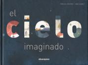 El cielo imaginado - The Sky Imagined