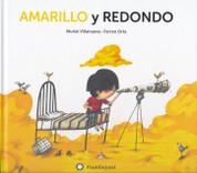 Amarillo y redondo - Yellow and Round