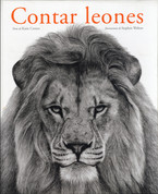 Contar leones - Counting Lions: Portraits from the Wild