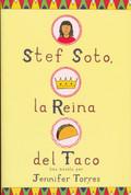 Stef Soto, la Reina del Taco - Stef Soto, Taco Queen