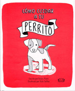 Cómo cuidar a tu perrito - How to Look After Your Puppy