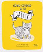 Cómo cuidar a tu gatito - How to Look After Your Kitten