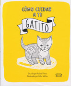 Cómo cuidar a tu gatito - How to Look After Your Kitten