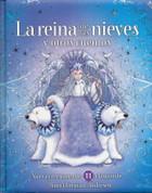 La reina de las nieves y otros cuentos - The Snow Queen and Other Stories