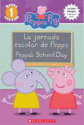 La jornada escolar de Peppa/Peppa's School Day