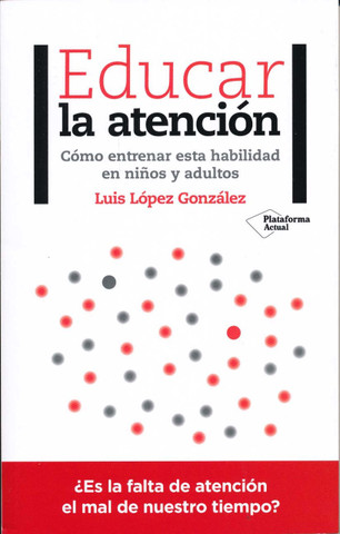 Educar la atención - Teaching Attention