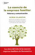 La esencia de la empresa familiar - The Core of Family Businesses