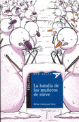 La batalla de los muñecos de nieve - The Battle of the Snowmen