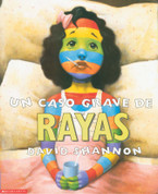 Un caso grave de rayas - A Bad Case of Stripes