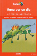 Rana por un día - Frog for a Day