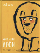 Cómo ser un león - How to Be a Lion