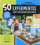 50 experimentos con microorganismos - 50 Experiments with Microorganisms