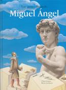 Ese genio llamado Miguel Ángel - That Genius Named Michelangelo